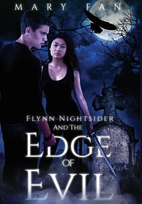 Flynn Nightsider and the Edge of Evil - Fan, Mary S