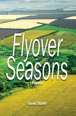 Flyover Seasons - Stark, Gene