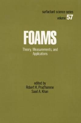 Foams: Theory: Measurements: Applications - Prudhomme, Robert K
