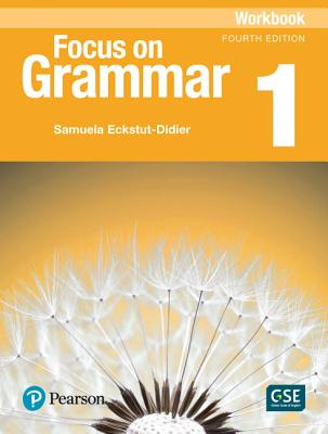 Focus on Grammar 1 Workbook - Schoenberg, Irene
