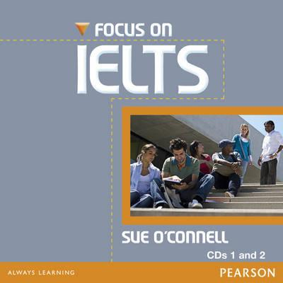 Focus on IELTS Class CD (2) New Edition - O'Connell, Sue