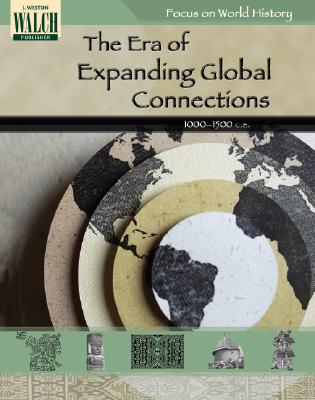 Focus on World History: The Era of Expanding Global Connections --1000-1500 - Sammis, Kathy