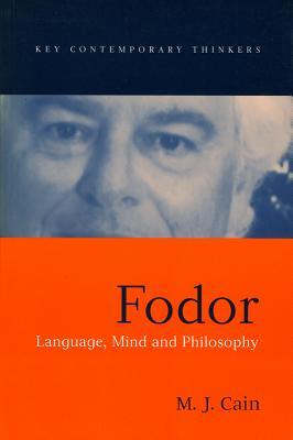 Fodor: Language, Mind and Philosophy - Cain, Mark J