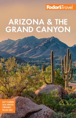 Fodor's Arizona & the Grand Canyon - Fodor's Travel Guides