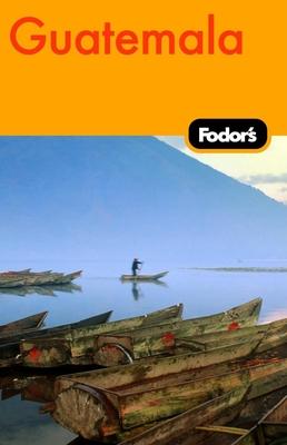 Fodor's Guatemala - Van Fleet, Jeffrey