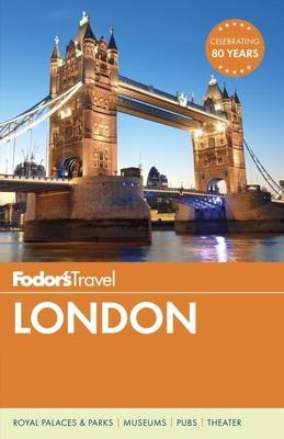 Fodor's London - Fodor's Travel Guides