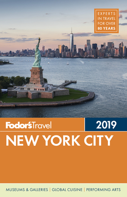 Fodor's New York City 2019 - Fodor's Travel Guides