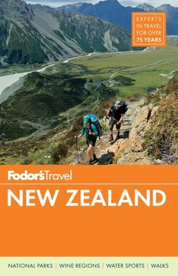Fodor's New Zealand - Fodor's Travel Guides