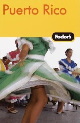 Fodor's Puerto Rico, 3rd Edition - Fodor's