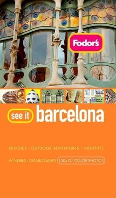 Fodor's See It Barcelona - Garcia, Clare (Editor)