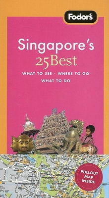 Fodor's Singapore's 25 Best - Lytton, Vivien