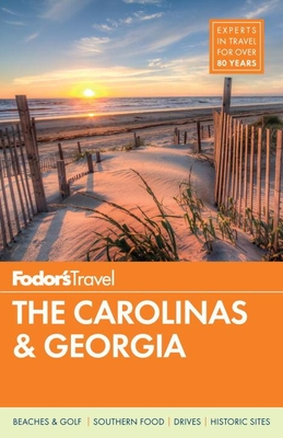 Fodor's the Carolinas & Georgia - Fodor's Travel Guides