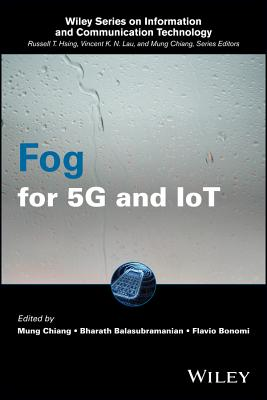 Fog for 5g and Iot - Chiang, Mung, Dr. (Editor)