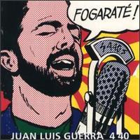 Fogaraté - Juan Luis Guerra Y 4.40