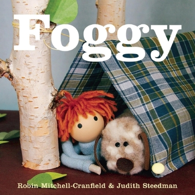 Foggy - Mitchell, Robin, and Steedman, Judith