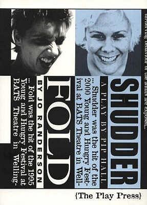 Fold / Shudder: Two Plays - Randerson, Jo, and Hall, Pip