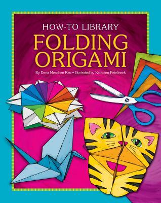 Folding Origami - Rau, Dana Meachen