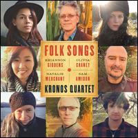 Folk Songs - Kronos Quartet