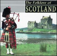 Folklore of Scotland - Various Artists