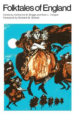 Folktales of England - Briggs, Katharine M (Editor)