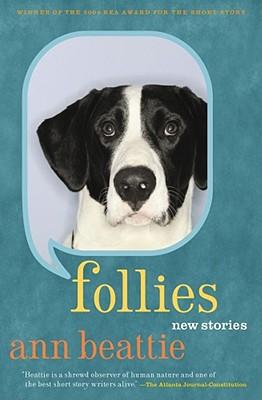 Follies: New Stories - Beattie, Ann