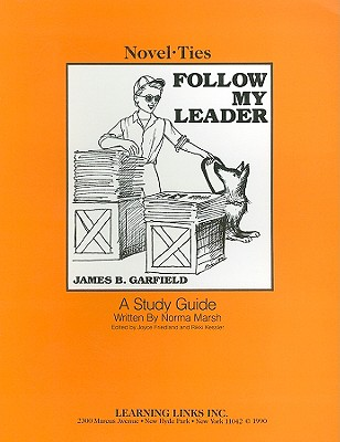 Follow My Leader - Marsh, Norma, and Friedland, Joyce (Editor), and Kessler, Rikki (Editor)