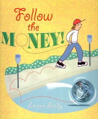 Follow the Money! - Leedy, Loreen