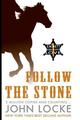 Follow the Stone - Locke, John