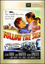 Follow the Sun - Sidney Lanfield