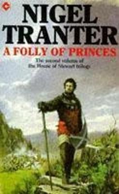Folly of Princes - Tranter, Nigel
