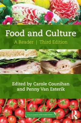 Food and Culture: A Reader - Counihan, Carole (Editor)