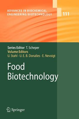 Food Biotechnology - Stahl, Ulf (Editor), and Donalies, Ute E.B. (Editor), and Nevoigt, Elke (Editor)