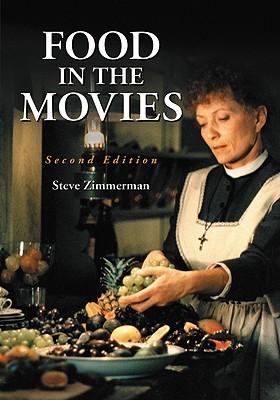 Food in the Movies - Zimmerman, Steve