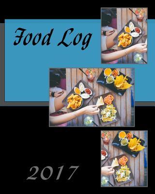Food Log 2017 - Books, Health & Fitness
