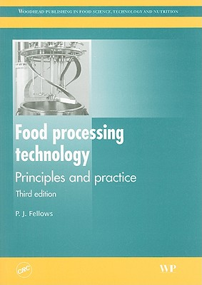 Food Processing Technology: Principles and Practice - Fellows, P J