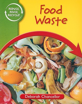 Food Waste - Chancellor, Deborah