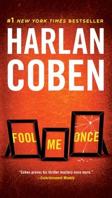 Fool Me Once - Coben, Harlan