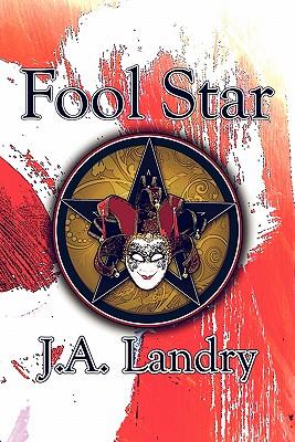 Fool Star - Landry, J A