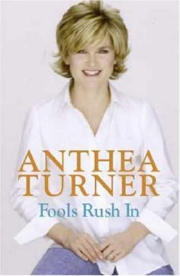 Fools Rush In - Turner, Anthea