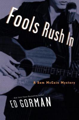 Fools Rush in - Gorman, Edward