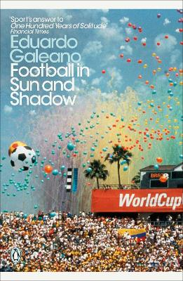 Football in Sun and Shadow - Galeano, Eduardo