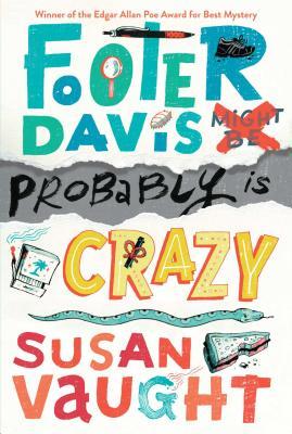 Footer Davis Probably Is Crazy - Vaught, Susan