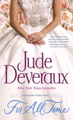 For All Time: A Nantucket Brides Novel - Deveraux, Jude
