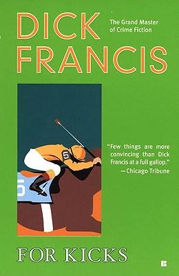 For Kicks - Francis, Dick