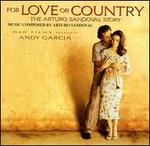 For Love or Country: The Arturo Sandoval Story [Score]