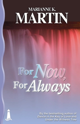 For Now, for Always - Martin, Marianne K