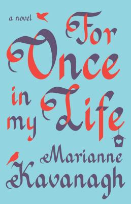 For Once in My Life - Kavanagh, Marianne
