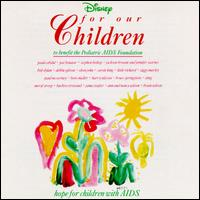 For Our Children - Disney