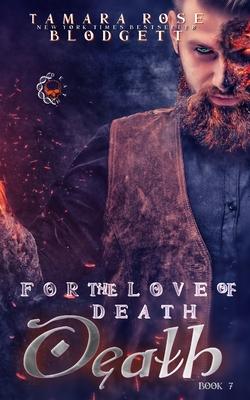 For the Love of Death - Blodgett, Tamara Rose