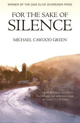 For the Sake of Silence - Cawood Green, Michael